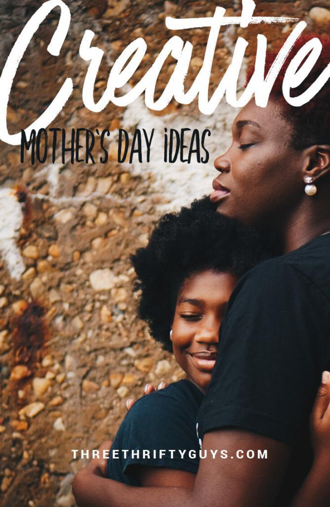 creative mothers day ideas