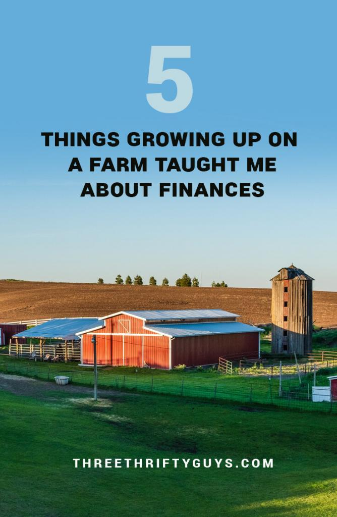 what growing up on farm taught me