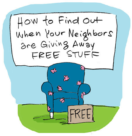 how to find out when free stuff in neighborhood