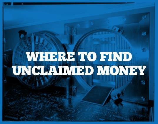 places to find unclaimed money