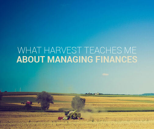 harvest teaches about finances