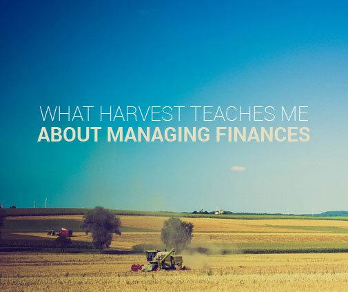 harvest teaches about finances