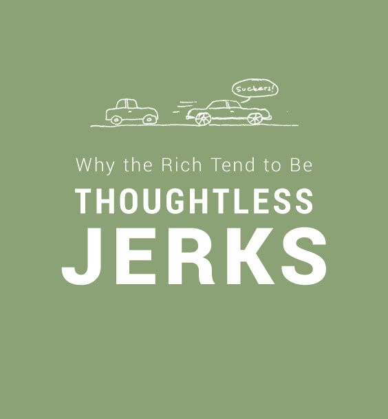 rich jerks