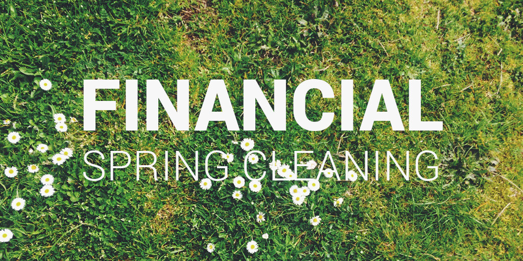 financial spring clean