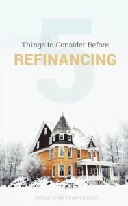 what to consider before refinancing