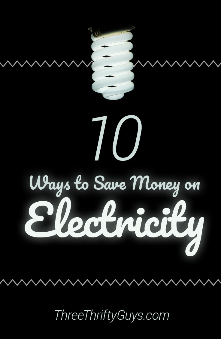 10 Ways To Save Money On Your Electric Bill Frugal Tips