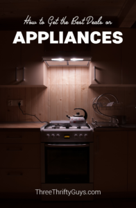 get the best deal on appliances