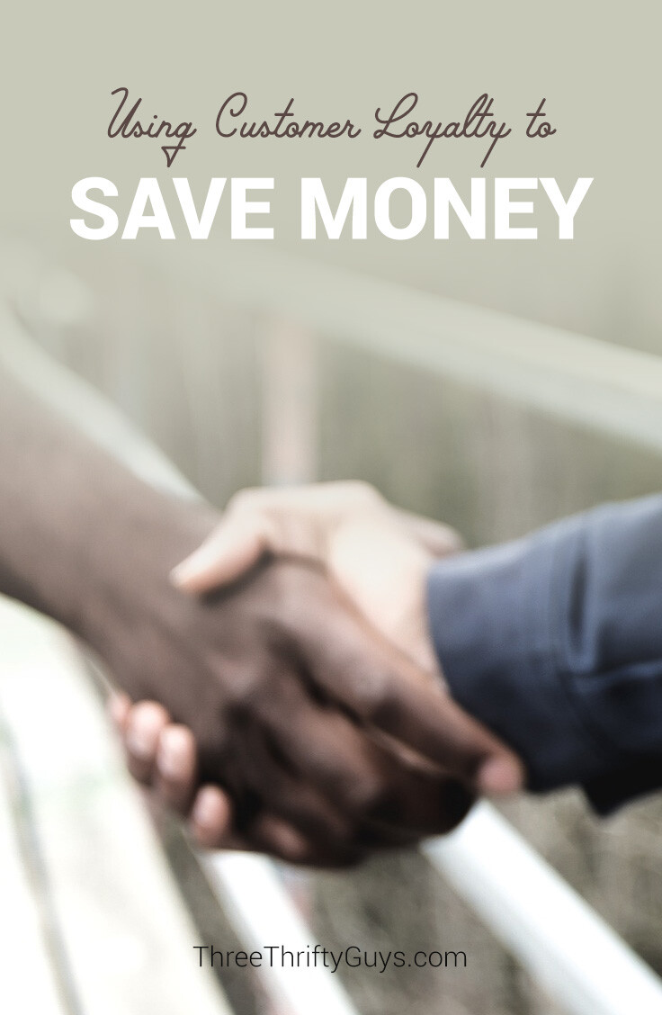 How I Use Customer Loyalty To Save Money Frugal Tips Three