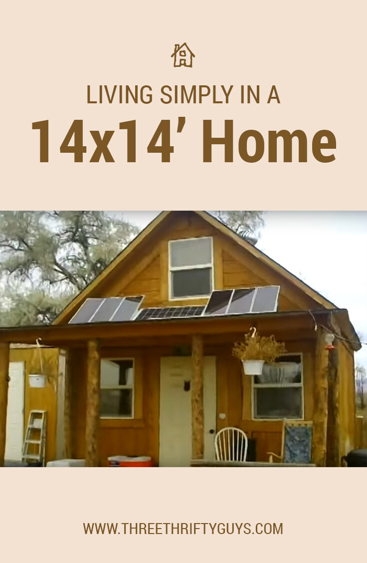 life off the grid living simply in a 14 14 home housing three