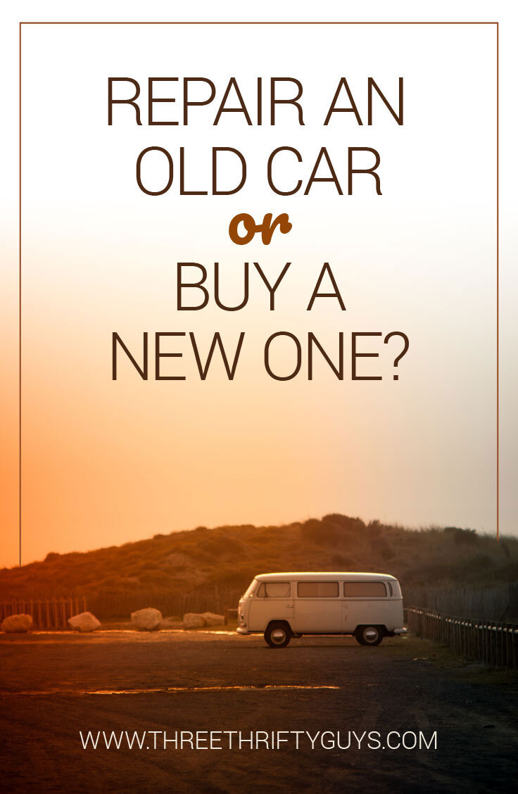 Should I Repair an Old Car or Buy a New One? | Debt | Three Thrifty Guys