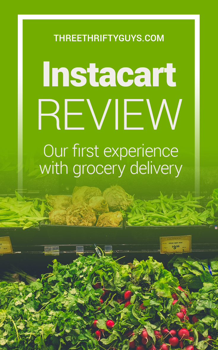 Instacart Review – Our First Experience With This Same-day
