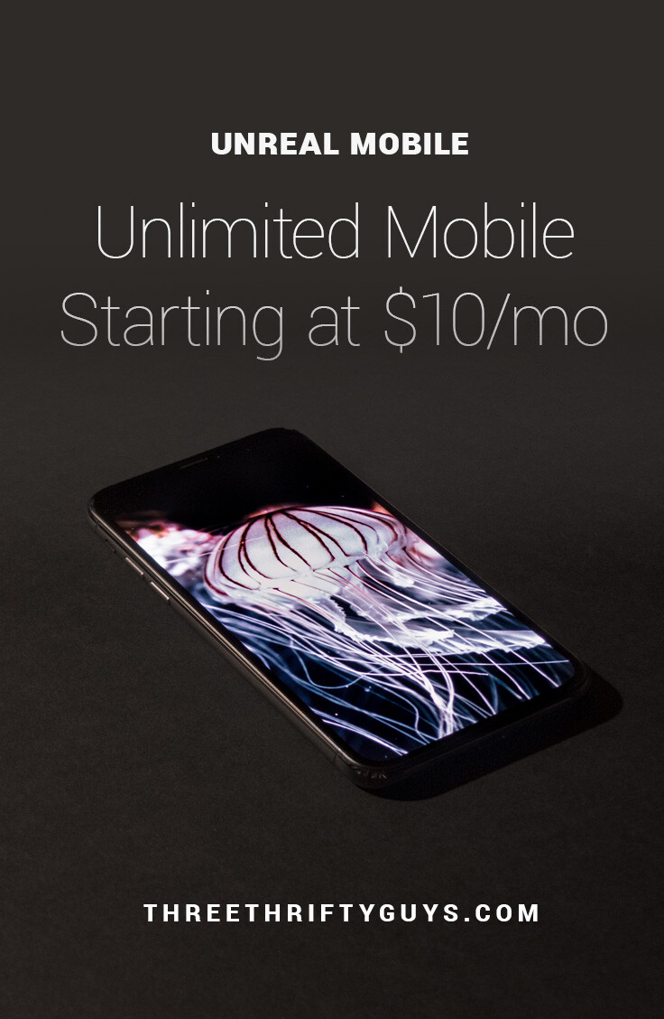 UNREAL Mobile Review – Unlimited Mobile Starting at $10/mo